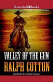 Valley of the Gun, Ralph Cotton