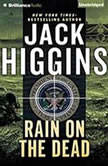 Rain on the Dead, Jack Higgins