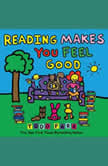 Reading Makes You Feel Good, Todd Parr