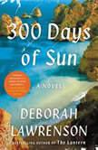 300 Days of Sun, Deborah Lawrenson