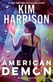 American Demon, Kim Harrison