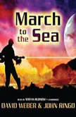 March to the Sea, David Weber and John Ringo