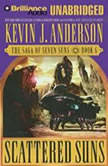 Scattered Suns, Kevin J. Anderson
