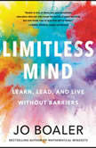 Limitless Mind Learn, Lead, and Live Without Barriers, Jo Boaler