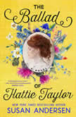 The Ballad of Hattie Taylor, Susan Andersen