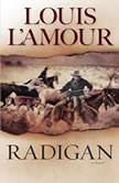 Radigan, Louis L'Amour