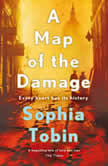 A Map of the Damage, Sophia Tobin