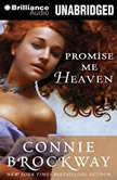 Promise Me Heaven, Connie Brockway