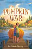 The Pumpkin War, Cathleen Young