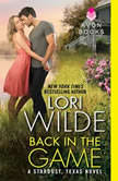 Back in the Game A Stardust, Texas Novel, Lori Wilde