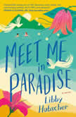 Meet Me in Paradise, Libby Hubscher