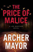 The Price of Malice, Archer Mayor