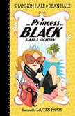 The Princess in Black Takes a Vacation, Book #4, Shannon Hale