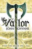 Valor, John Gwynne