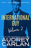 International Guy: Milan, San Francisco, Montreal, Audrey Carlan