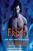 Once Burned A Night Prince Novel, Jeaniene Frost