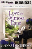 Love on Mimosa Lane, Anna DeStefano