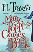 Mary Poppins Comes Back, P. L. Travers
