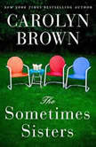 The Sometimes Sisters, Carolyn Brown
