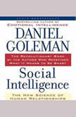 Social Intelligence The New Science of Human Relationships, Prof. Daniel Goleman, Ph.D.