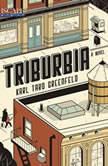 Triburbia, Karl Taro Greenfeld