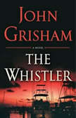 The Whistler, John Grisham