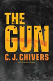 The Gun, C. J. Chivers