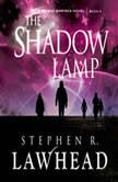 The Shadow Lamp, Stephen Lawhead