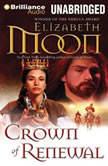 Crown of Renewal, Elizabeth Moon