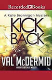 Kick Back, Val McDermid
