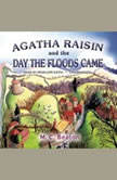 Agatha Raisin and the Day the Floods Came, M. C. Beaton