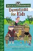 Duck Commander Devotions for Kids, Korie Robertson