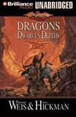 Dragons of the Dwarven Depths The Lost Chronicles, Volume I, Margaret Weis