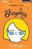 Shingaling A Wonder Story, R. J. Palacio