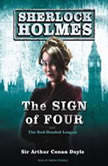 The Sign of Four A Sherlock Holmes Novel, Sir Arthur Conan Doyle