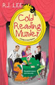 Cold Reading Murder, R.J. Lee