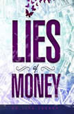 Lies of Money, Dr. Lisa Cooney
