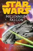 Millennium Falcon: Star Wars, James Luceno