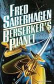 Berserkers Planet, Fred Saberhagen