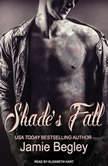 Shade's Fall, Jamie Begley