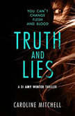 Truth and Lies, Caroline Mitchell