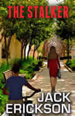 The Stalker, Jack Erickson