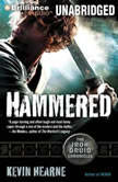 Hammered The Iron Druid Chronicles, Kevin Hearne