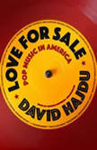 Love for Sale Pop Music in America, David Hajdu