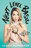 Next Level Basic The Definitive Basic Bitch Handbook, Stassi Schroeder