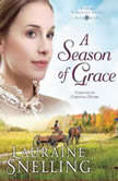 A Season of Grace, Lauraine Snelling
