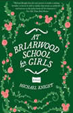 At Briarwood School for Girls, Michael Knight