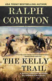 Ralph Compton the Kelly Trail, Ralph Compton
