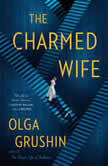 The Charmed Wife, Olga Grushin
