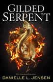 Gilded Serpent, Danielle L. Jensen